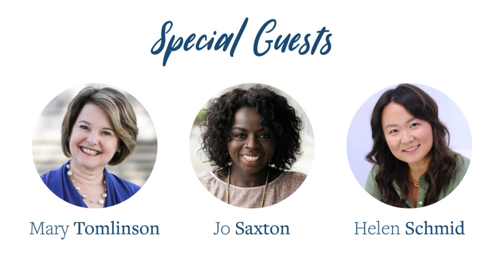 Special Guests: Mary Tomlinson, Jo Saxton, and Helen Schmid